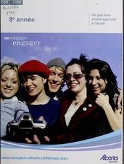 Vol 2008-2009: Ce que mon enfant apprend lcole : manuel lintention des parents. Huitime anne