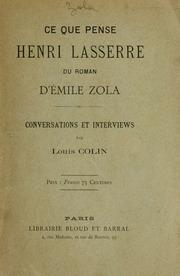 Ce que pense Henri Lasserre du roman d-Emile Zola : conversations and interviews