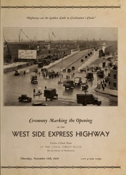 Ceremony marking the opening of the West Side Express Highway : Twelve o'Clock Noon at the Canal Street Plaza on the island of Manhattan