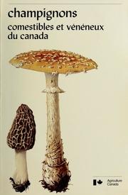 Champignons, comestibles et vénéneux du Canada