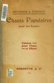 Vol 3: Chants populaires pour les écoles. édition pour piano et chant