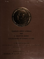 Charles Leroy Lowman and A. Houston Barry Collections of Stamps & Coins