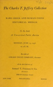 The Charles T. Jeffery Collection : rare Greek and Roman coins, historical medals. [06/15/1936]