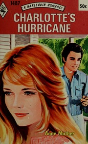 Charlotte's hurricane : Mather, Anne : Free Download, Borrow