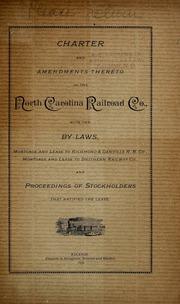 Charter And Amendments Thereto Of The North Carolina Railroad Co