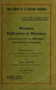 Chateaubriand : pensées, réflexions et maximes ; suivies du livre XVI des Martyrs (text du manuscrit autographe)