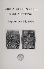 Chicago Coin Club 500th Meeting