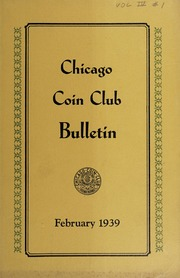 Chicago Coin Club Bulletin: 1939