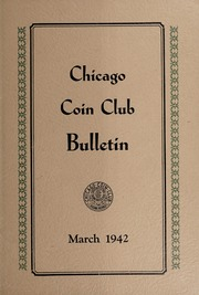 Chicago Coin Club Bulletin: March 1942