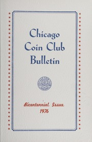Chicago Coin Club Bulleting: Bicentennial Issue 1976