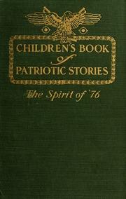 Children's book of patriotic stories; the spirit of '76