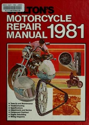 chilton s motorcycle repair manual l981 chilton book company rh archive org Engine Rebuilds Chilton Manuals Chilton's Manual Slave