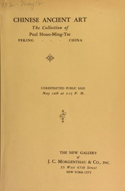 Chinese ancient art : the collection of Paul houo-Ming-Tse ... [05/12/1932]