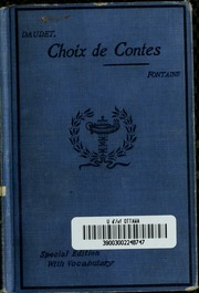 Choix de contes de Daudet; selected and edited, with notes and vocabulary