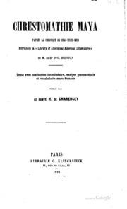 Chrestomathie maya d-après la chronique de Chac-Xulub-Chen; extrait de la ...