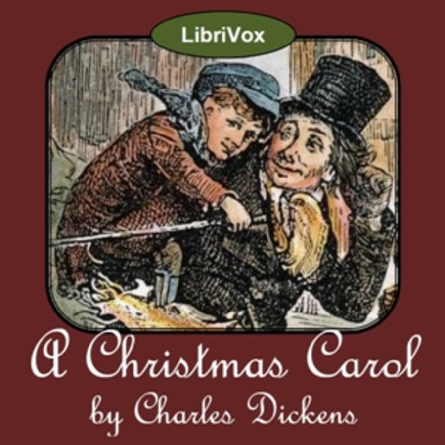 A Christmas Carol : Charles Dickens : Free Download
