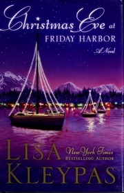 Christmas Eve At Friday Harbor.Christmas Eve At Friday Harbor Kleypas Lisa Free
