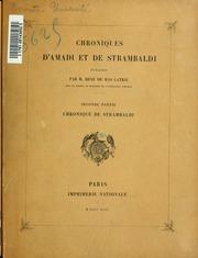 Vol 2: Chroniques d-Amadi et de Strambaldi. Publiées par René de Mas Latrie