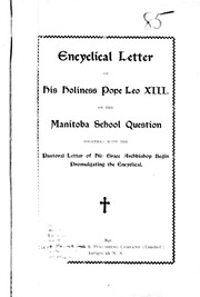 encyclical letter of his holiness pope leo xiii on the manitoba school question microform together with the pastoral letter of his grace archbishop