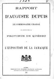 Rapport d-Auguste Dupuis, le commissaire chargé de représenter la province de Québec à l-exposition de la Jamaique microforme
