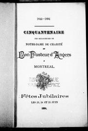 Cinquantenaire des religieuses de Notre-Dame de Charité du Bon Pasteur d-Angers à Montréal microforme : fêtes jubilaires les 23, 24 et 25 juin 1894