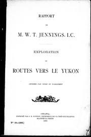 Rapport de M.W.T. Jennings, I.C. microforme : exploration de routes vers le Yukon