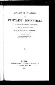Voyages et aventures du capitaine Bonneville à l-ouest des Etats-Unis d-Amérique, au delà des Montagnes Rocheuses microforme