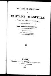 Voyages et aventures du capitaine Bonneville à l-ouest des États-Unis d-Amérique, au delà des Montagnes Rocheuses microforme