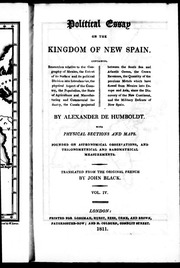humboldt political essay on the kingdom of new spain Political essay on the kingdom of new spain, volume 2 front cover alexander  von humboldt longman, hurst, rees, orme, and brown, 1811 - industries.