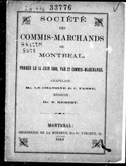 Société des commis-marchands de Montréal microforme : fondée le 14 juin 1866, par 22 commis-marchands