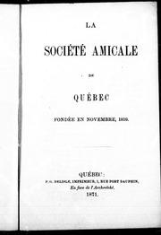 Société amicale de Québec, fondée en novembre, 1810 microforme