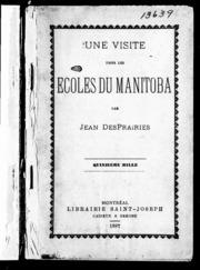 Une visite dans les écoles du Manitoba microforme