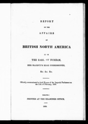 "lord durham report essay ""the durham report was a racist document that has had a lasting effect on the country of canada"" this report was bias and written by a british person 'lord."