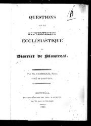 Questions sur le gouvernement ecclésiastique du District de Montréal microforme