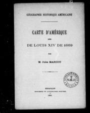 Cartes d-Amérique dite de Louis XIV de 1669 microforme