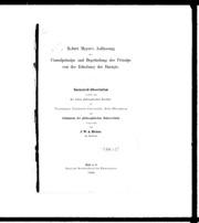 Robert Mayers Auffassung des Causalprinzips und Begründung des Prinzips von der Erhaltung der Energie microform : Inaugural-Dissertation verfasst und der hohen philosophischen Fakultät der Vereinigten Friedrichs-Universität H