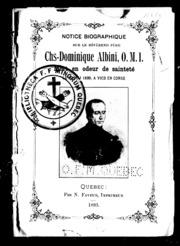 Notice biographique sur le Reverend Père Chs-Dominique Albini, O.M. I. microforme : mort en odeur de sainteté le 20 mai 1839, à Vico en Corse