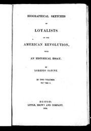 biographical sketches of loyalists of the american revolution  biographical sketches of loyalists of the american revolution microform an historical essay