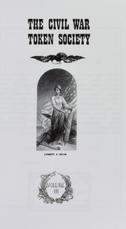 Journal of the Civil War Token Society, vol. 11, no. 1-4