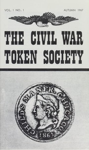 Journal of the Civil War Token Society, vol. 1, no. 1-2