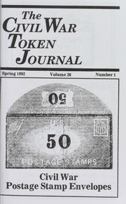 The Civil War Token Journal, vol. 26, no. 1-4