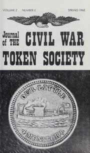 Journal of the Civil War Token Society, vol. 2, no. 1-4