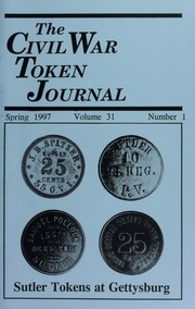 The Civil War Token Journal, vol. 31, no. 1-4