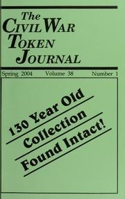 The Civil War Token Journal, vol. 38, no. 1-4