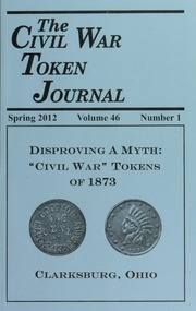 The Civil War Token Journal, vol. 46, no. 1-4