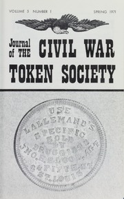 Journal of the Civil War Token Society, vol. 5, no. 1-4