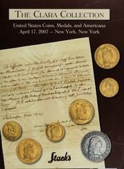 The Clara Collection: United States Coins, Medals and Americana