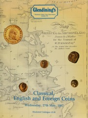 Classical, English and foreign coins, [including] ancient and modern coins, the collection of diplomat William Turner, (1792-1867); [also] a small and unusual collection of gold coins of rulers named Elizabeth; [and] a collection of Maundy sets; [etc.] ... [05/27/1987]