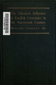 english literature in the nineteenth century an essay in  the classical influence in english literature in the nineteenth century and other essays and notes