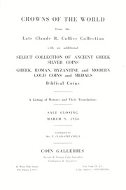 The Claude R. Collier Collection of Crowns of the World with an additional collection of Choice Ancient Greek Silver